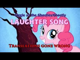 Laughter Song - Translations gone wrong