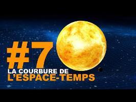 L'Univers Express #7 - [La courbure de l'espace-temps]
