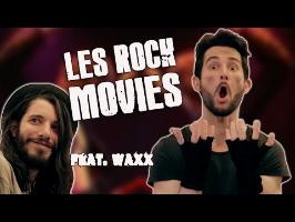 LE FOSSOYEUR DE FILMS - Les rock movies (feat. Waxx)