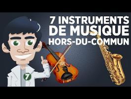 7 instruments de musique qui sortent de l'ordinaire