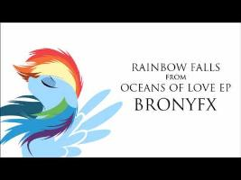 Rainbow Falls - Oceans of Love EP- BronyFX