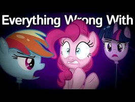 (Parody) Everything Wrong With The One Where Pinkie Pie Knows in 5 Minutes