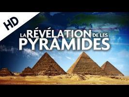 La Révélation de les Pyramides - documentaire complet HD français