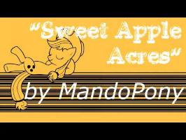 Sweet Apple Acres - Original MLP Song by MandoPony