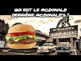Qui est le McDonald derrière McDonald's ?