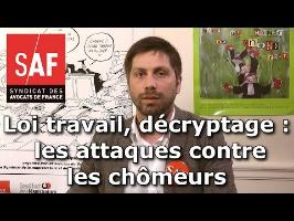 Projet de loi travail, décryptage #4 : les attaques contre les chômeurs