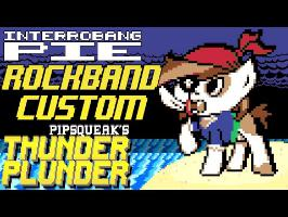 Interrobang Pie - Pipsqueak's Thunder Plunder - Rock Band 3 Custom
