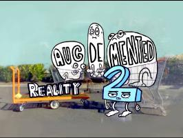Aug(de)mented Reality 2