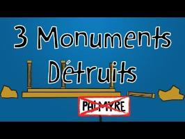 3 Monuments totalement DÉTRUITS