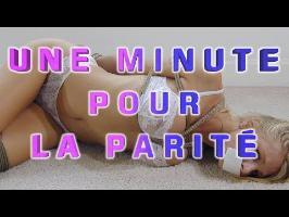 Une minute pour LA PARITÉ ( #législatives )