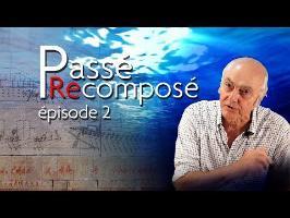 Passé Recomposé #2 - Les prouesses de La Révélation des Pyramides 1/2