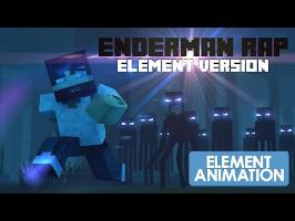 MINECRAFT ENDERMAN RAP | ELEMENT VERSION