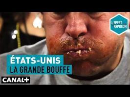 États-Unis : La grande bouffe - L'Effet Papillon – CANAL+