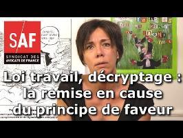 Projet de loi travail, décryptage #1 : la remise en cause du principe de faveur