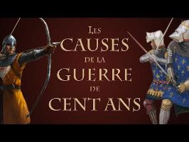 Quelles sont les causes de la Guerre de Cent ans ? [QdH#8]