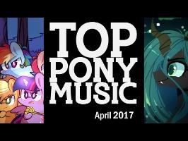 The Top Ten Pony Songs of April 2017 - Community Voted