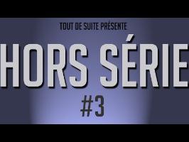 Tout De Suite Hors Série #3 (La 3D suite et fin)