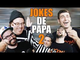Jokes de Papa 2 - GaboomFilms VS Le Jeu, c'est Sérieux