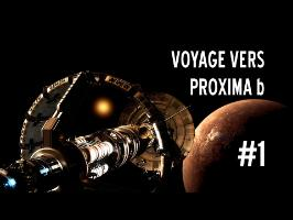 Un Pont Vers Les Étoiles | Voyage vers Proxima b #1