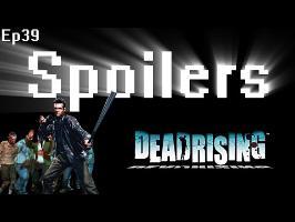 Spoilers - Dead Rising