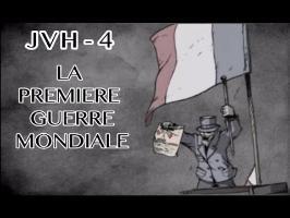 JVH#4 : La Première Guerre Mondiale