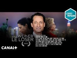 LE BIOPIC : Weiner le loser - L'Effet Papillon – CANAL+