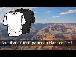 Faut-il VRAIMENT porter du blanc en été ? Feat. Dirty Biology