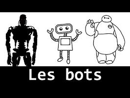 Les BOTS nous envahissent !!! (chatbot, botnet, spambot...)