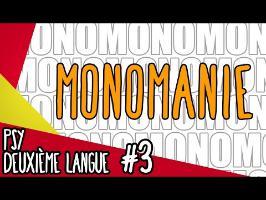 Monomanie - Psy deuxième langue #3