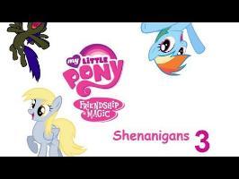 Pony Shenanigans Ⅲ