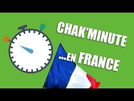 Ce qu'il se passe en France en une minute - Chak'Minute