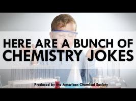 Here Are a Bunch of Chemistry Jokes