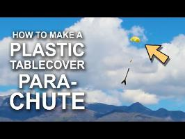How To Make Plastic Table-Cover Parachutes