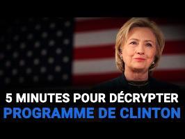 5 minutes pour décrypter le programme d'Hillary Clinton