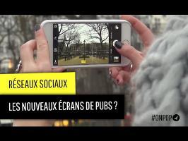 Réseaux sociaux : les nouveaux écrans de pub