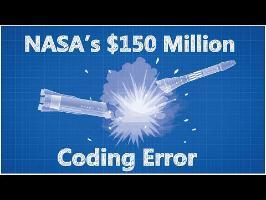 NASA's 150 Million Dollar Coding Error