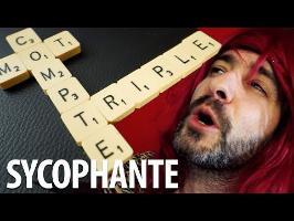 Sycophante - Mot Compte Triple