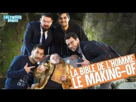 La Bible de l'Homme : le Making-Of