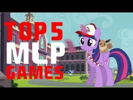 Top 5 My Little Pony Games