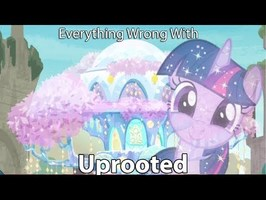 Everything Wrong With My Little Pony Season 9 Uprooted