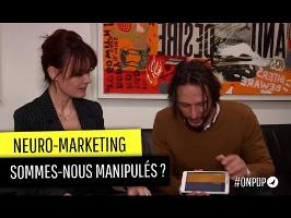 Neuro-Marketing, manipulation ou technique commerciale ?