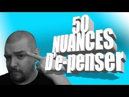 50 NUANCES D'e-penser