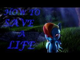 Rainbow Dash - How to Save a Life [SFM Ponies]
