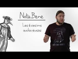 Nota Bene - Les évasions audacieuses