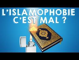 L'ISLAMOPHOBIE C'EST MAL ?