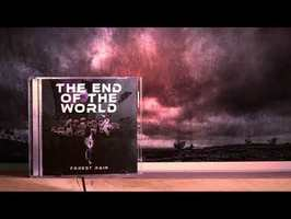 The End of the World & The Fight