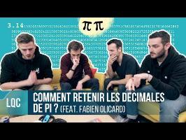LQC - Comment retenir les décimales de Pi ? Ft. Fabien Olicard