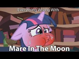 Everything Wrong With My Little Pony Season 1 Mare In The Moon [Parody]