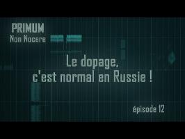 PNN 12 - Le dopage, c'est normal en Russie !