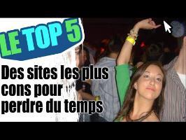 Le top 5 des sites les plus cons pour perdre du temps